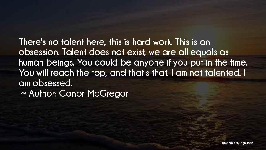 Work Hard You Will Success Quotes By Conor McGregor