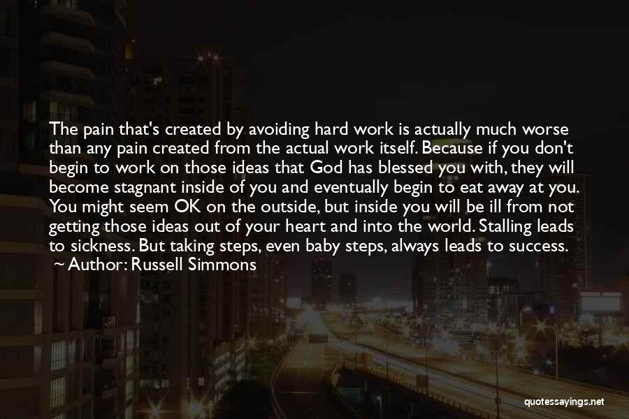 Work Hard You Will Success Quotes By Russell Simmons