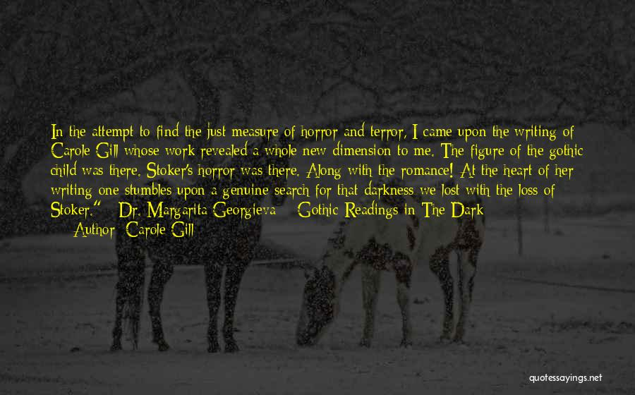 Work Heart Of Darkness Quotes By Carole Gill