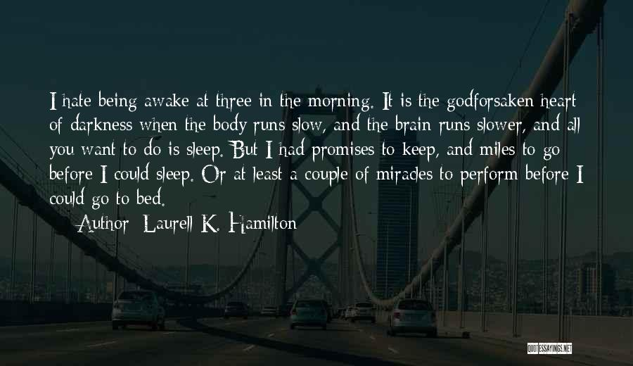 Work Heart Of Darkness Quotes By Laurell K. Hamilton