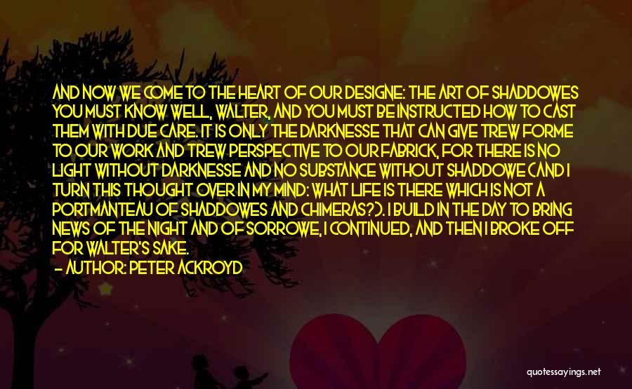 Work Heart Of Darkness Quotes By Peter Ackroyd