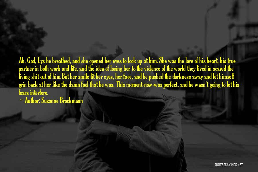 Work Heart Of Darkness Quotes By Suzanne Brockmann