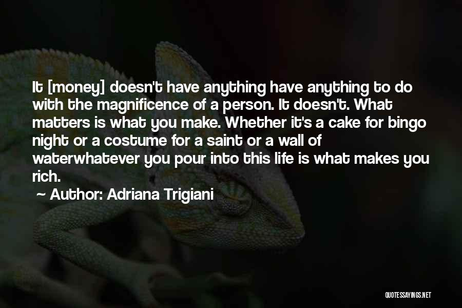 Work Is For Quotes By Adriana Trigiani