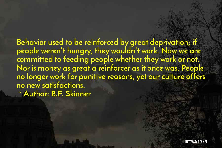 Work Is For Quotes By B.F. Skinner