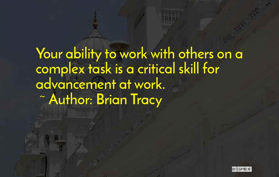 Work Is For Quotes By Brian Tracy