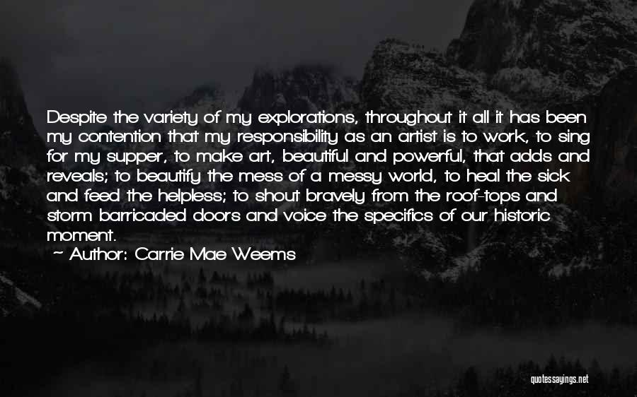 Work Is For Quotes By Carrie Mae Weems