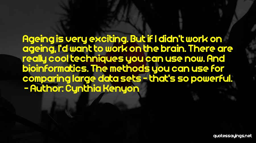 Work Is For Quotes By Cynthia Kenyon