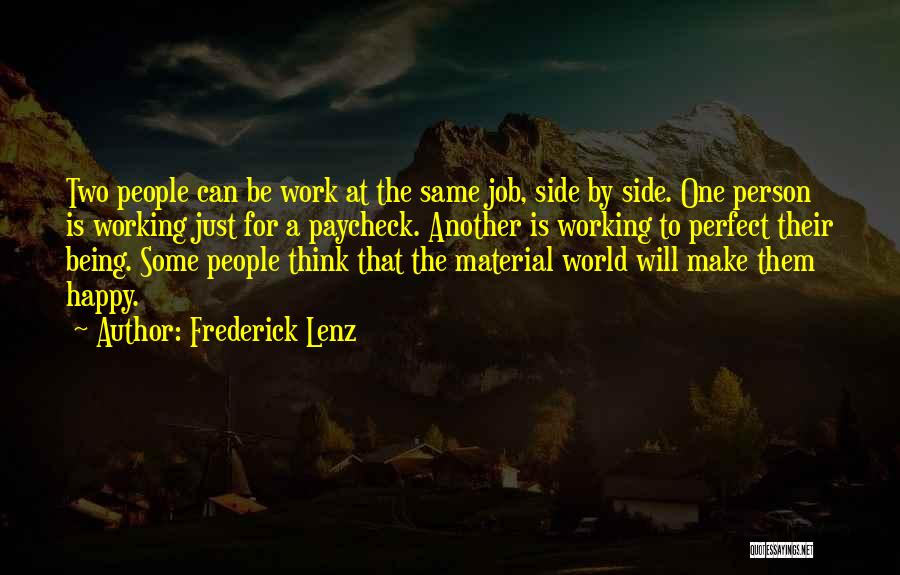 Work Is For Quotes By Frederick Lenz