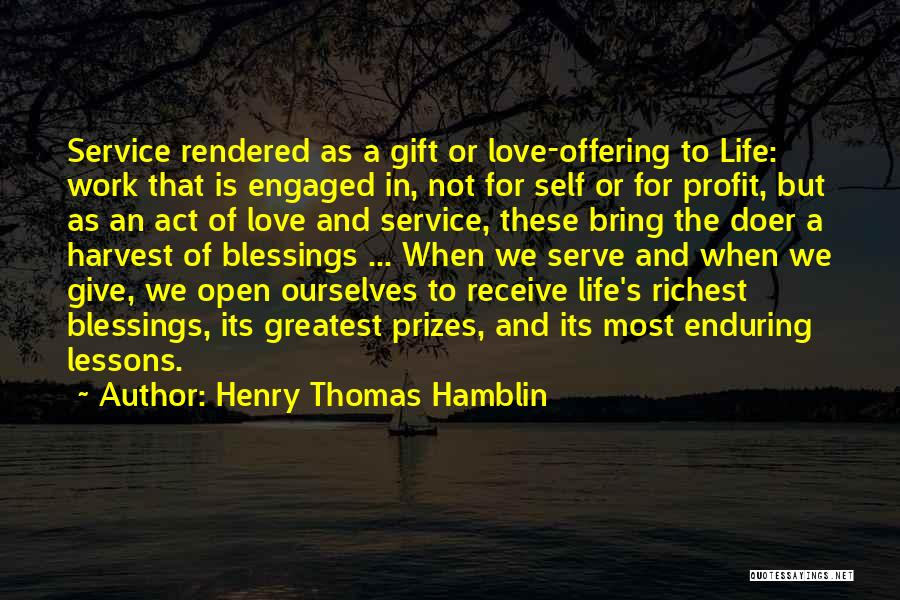 Work Is For Quotes By Henry Thomas Hamblin