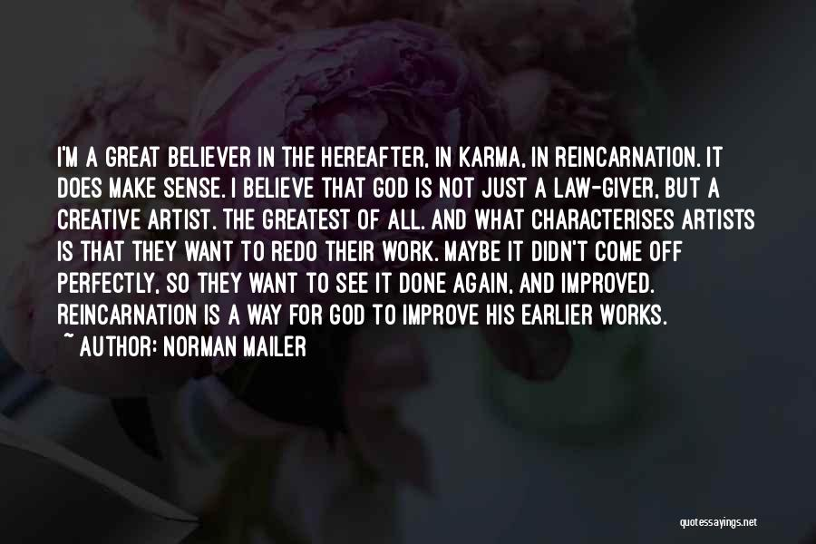 Work Is For Quotes By Norman Mailer