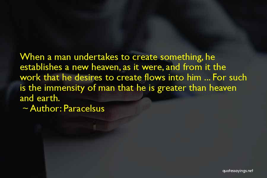 Work Is For Quotes By Paracelsus