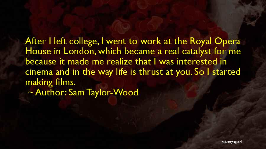 Work Is For Quotes By Sam Taylor-Wood