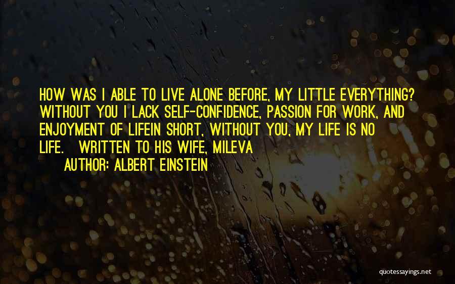 Work Is Passion Quotes By Albert Einstein