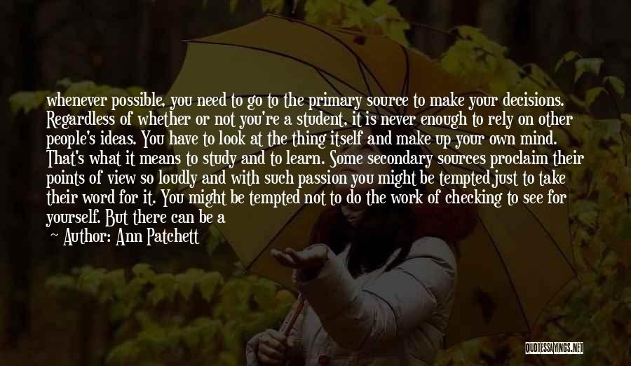 Work Is Passion Quotes By Ann Patchett
