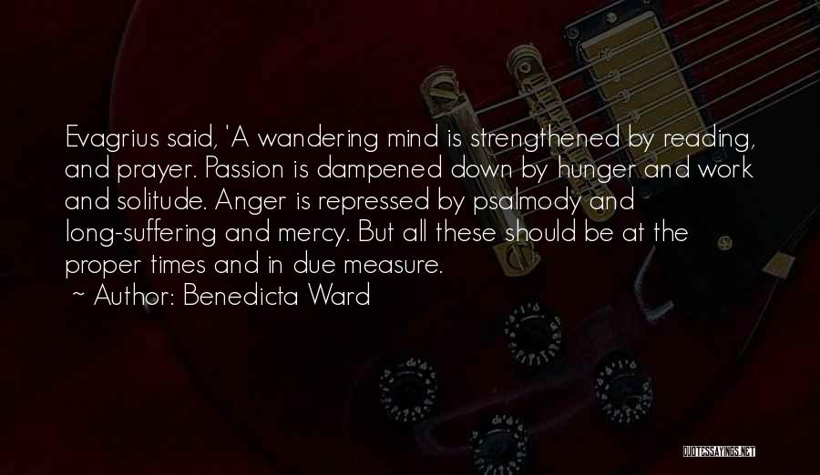 Work Is Passion Quotes By Benedicta Ward