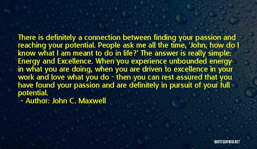 Work Is Passion Quotes By John C. Maxwell
