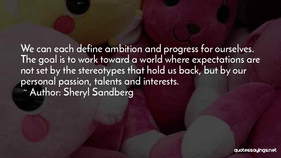 Work Is Passion Quotes By Sheryl Sandberg