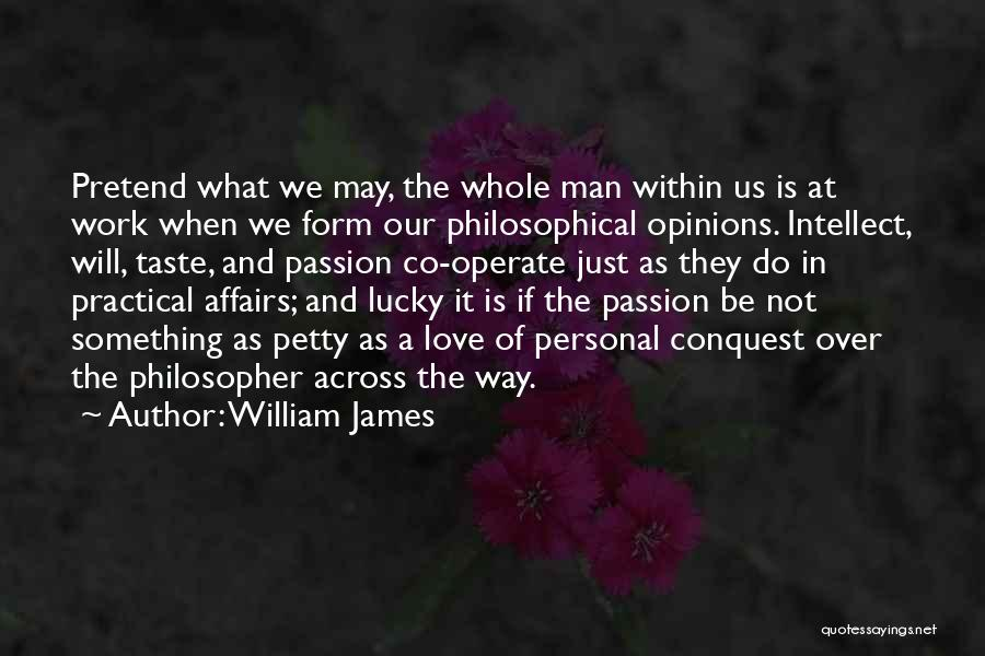 Work Is Passion Quotes By William James