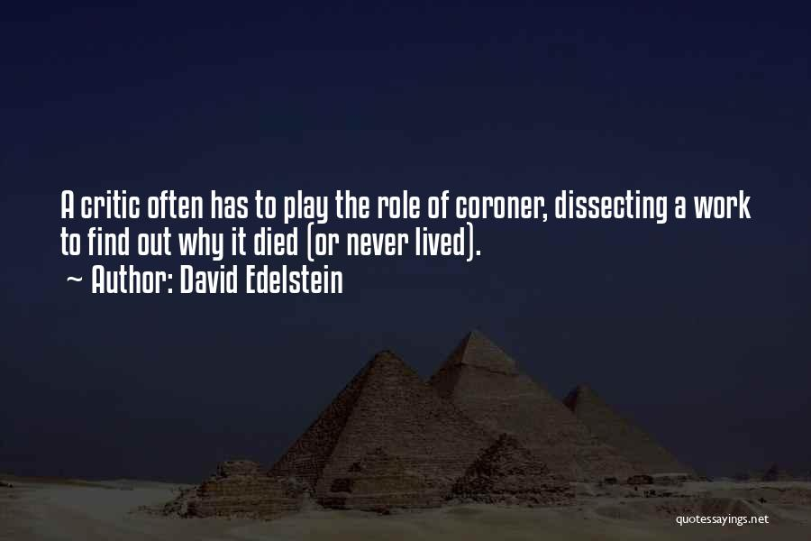 Work Less Play More Quotes By David Edelstein