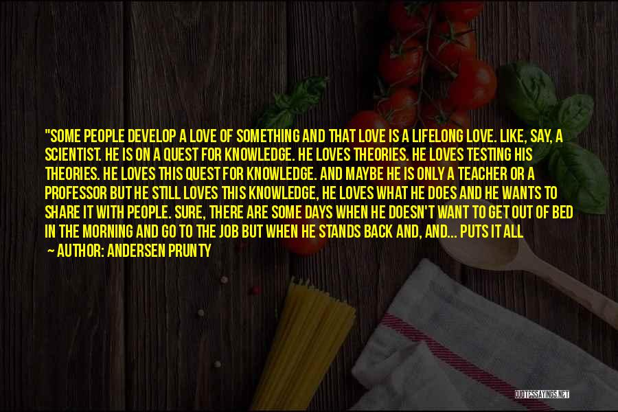 Work Like Family Quotes By Andersen Prunty