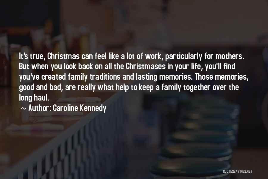 Work Like Family Quotes By Caroline Kennedy