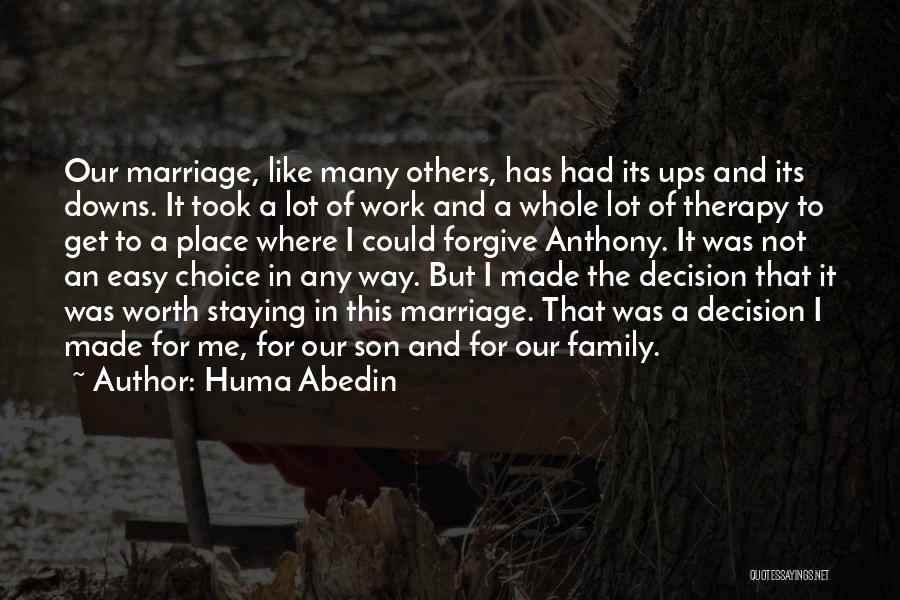 Work Like Family Quotes By Huma Abedin