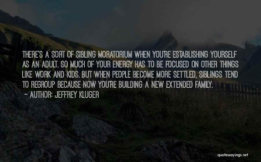 Work Like Family Quotes By Jeffrey Kluger