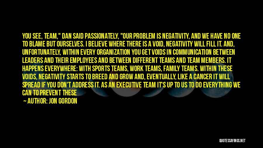 Work Like Family Quotes By Jon Gordon