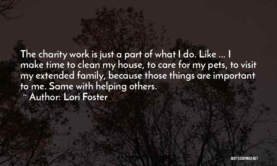 Work Like Family Quotes By Lori Foster