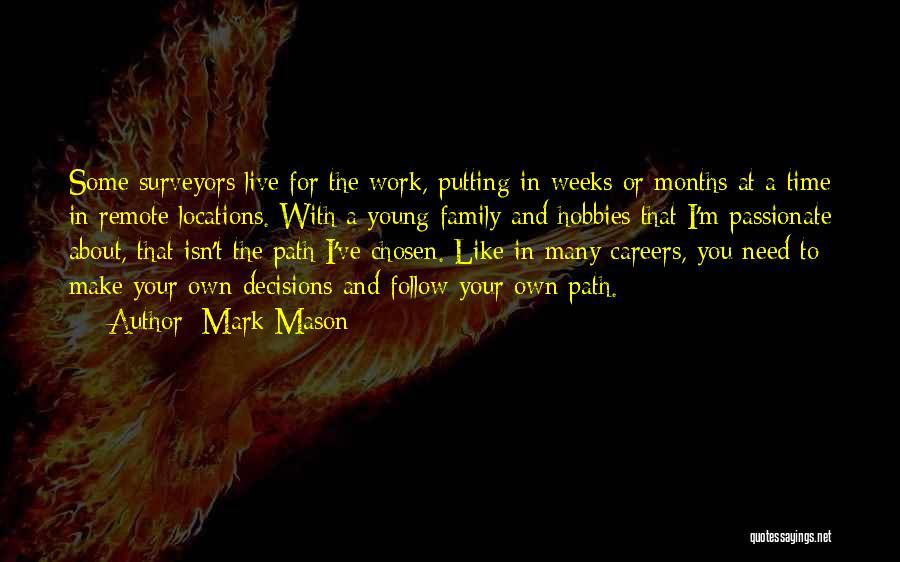 Work Like Family Quotes By Mark Mason