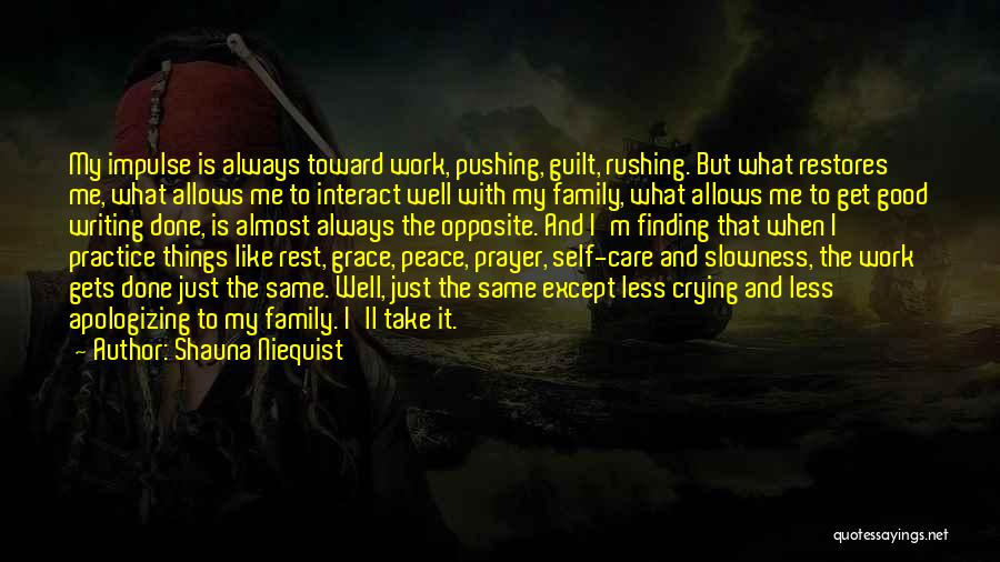 Work Like Family Quotes By Shauna Niequist