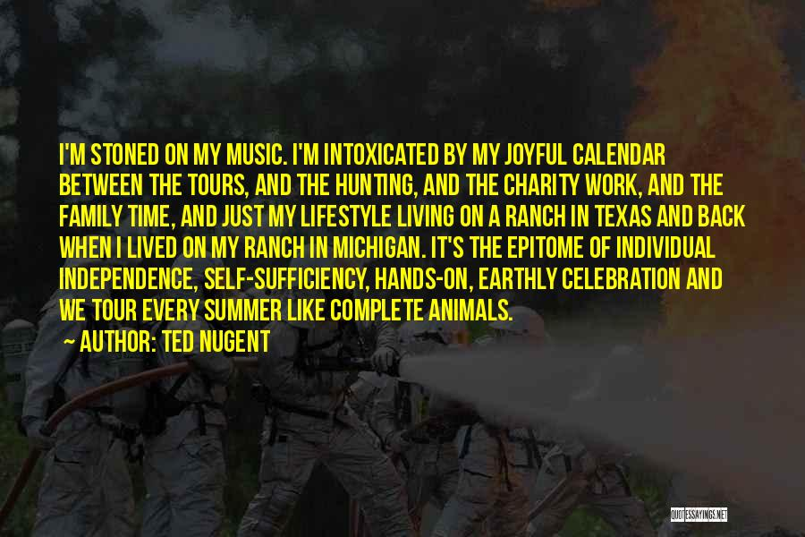 Work Like Family Quotes By Ted Nugent