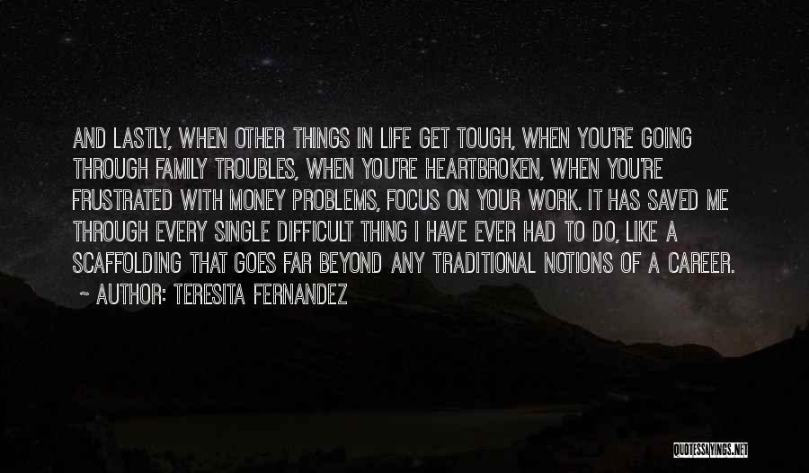 Work Like Family Quotes By Teresita Fernandez