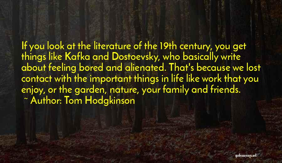 Work Like Family Quotes By Tom Hodgkinson