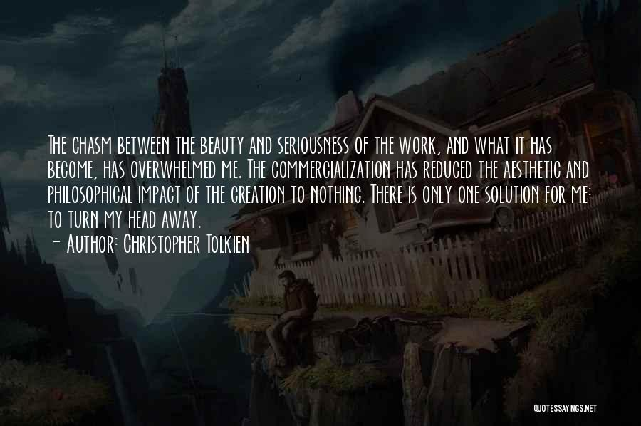 Work Seriousness Quotes By Christopher Tolkien