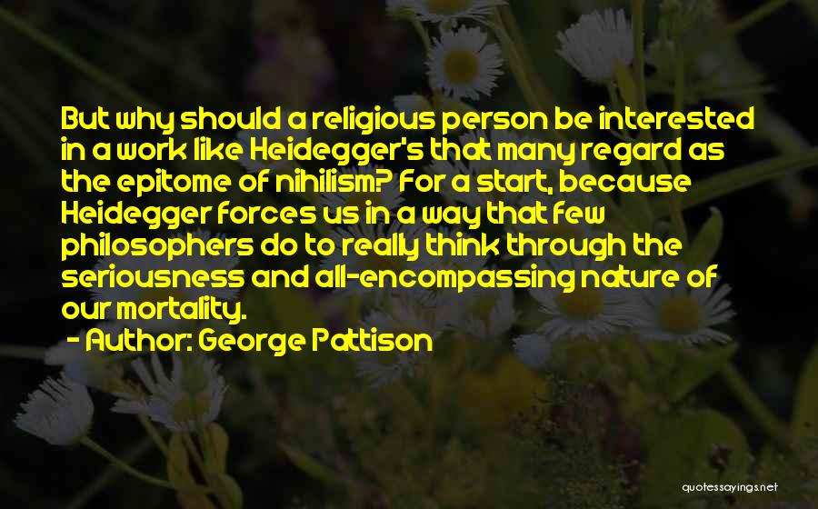 Work Seriousness Quotes By George Pattison