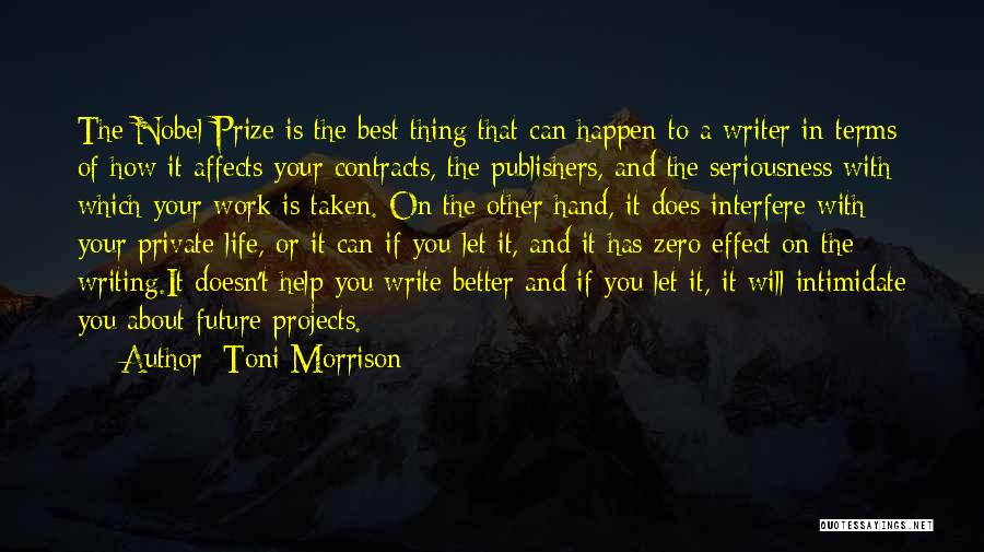 Work Seriousness Quotes By Toni Morrison