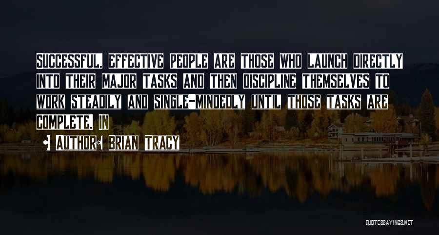 Work Until Quotes By Brian Tracy