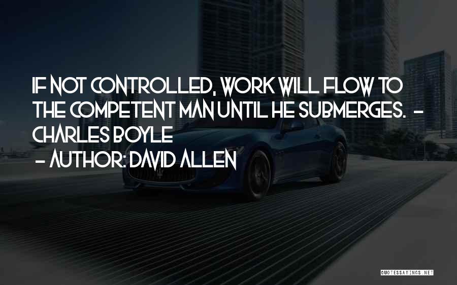 Work Until Quotes By David Allen