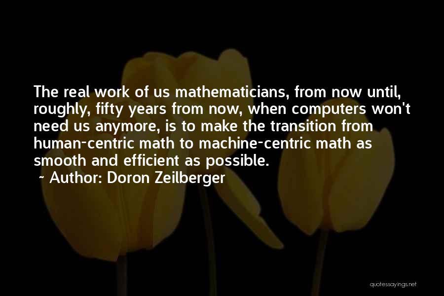 Work Until Quotes By Doron Zeilberger