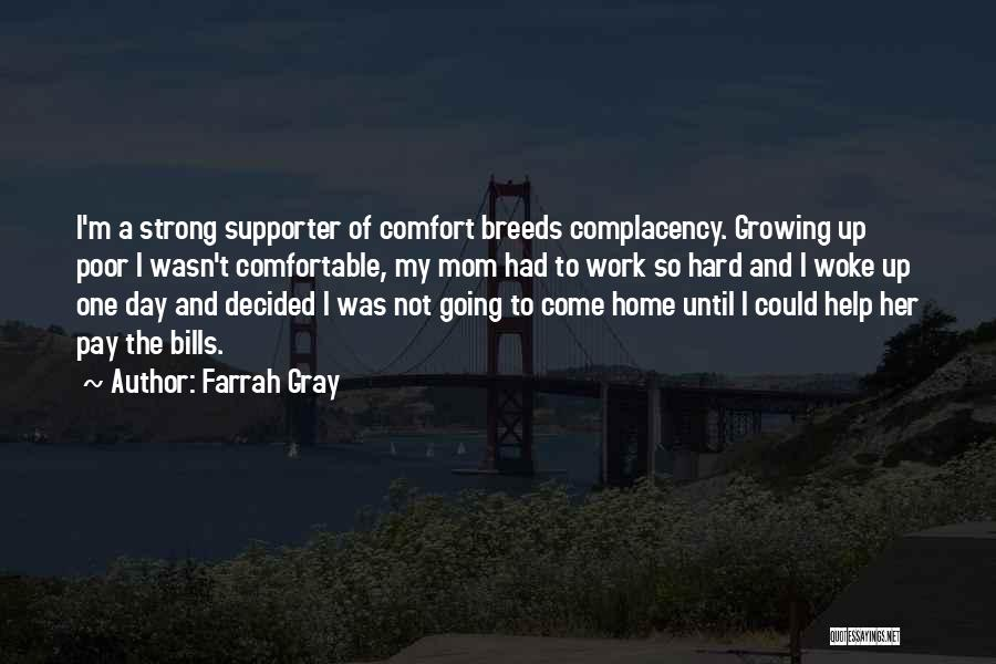 Work Until Quotes By Farrah Gray