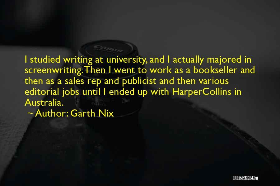 Work Until Quotes By Garth Nix