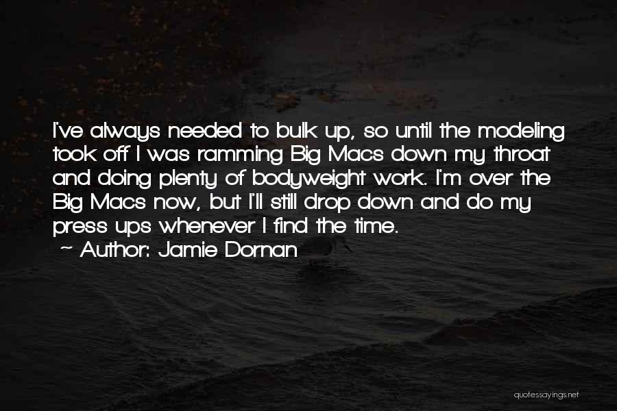 Work Until Quotes By Jamie Dornan