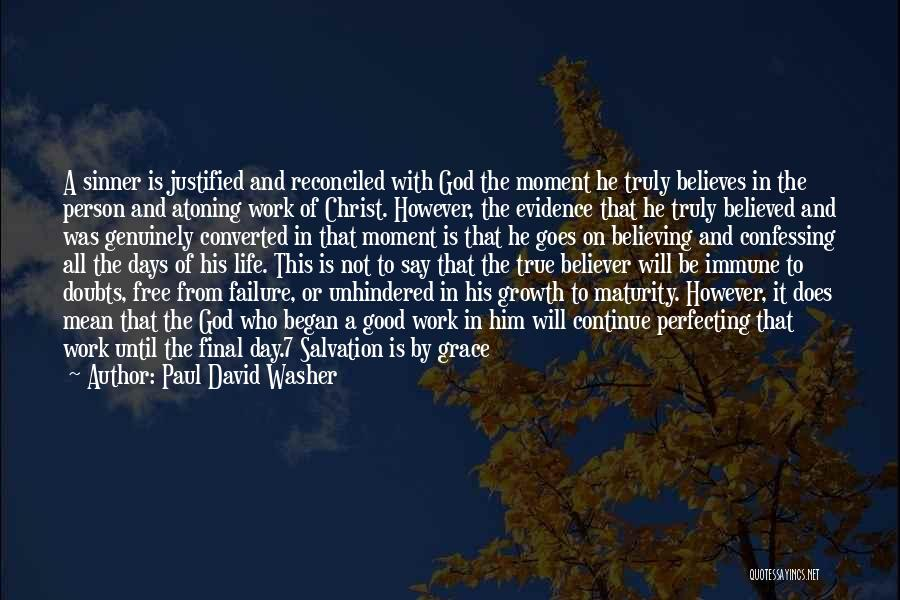 Work Until Quotes By Paul David Washer