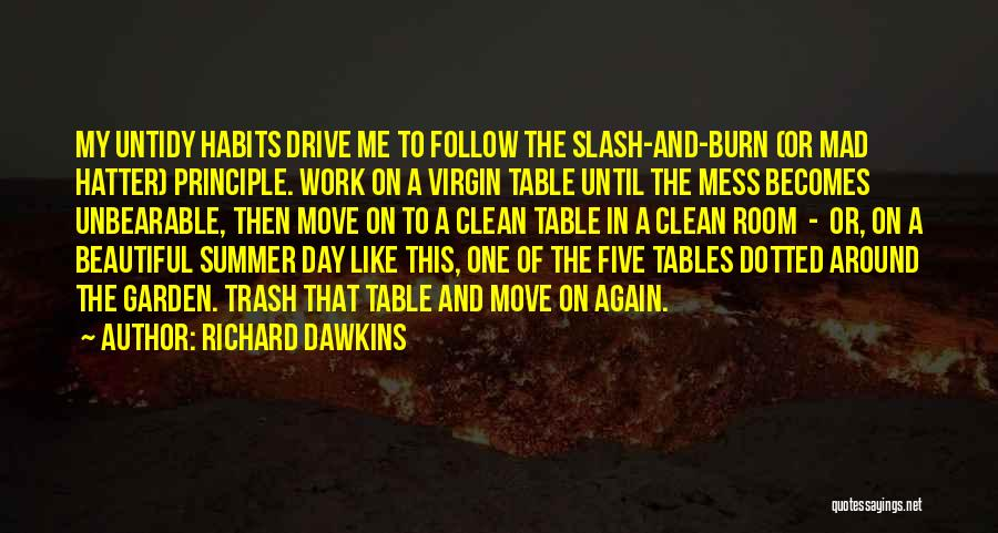 Work Until Quotes By Richard Dawkins