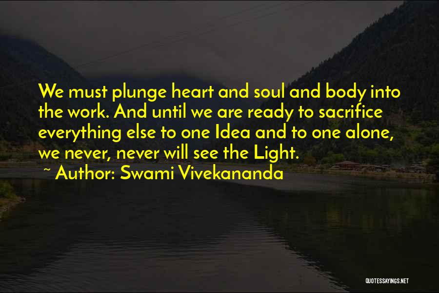 Work Until Quotes By Swami Vivekananda