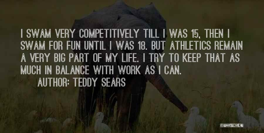 Work Until Quotes By Teddy Sears