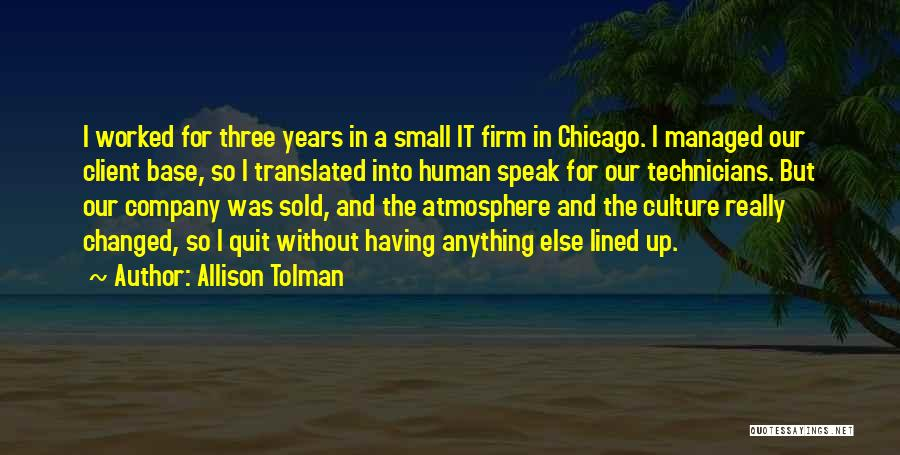 Worked Up Quotes By Allison Tolman
