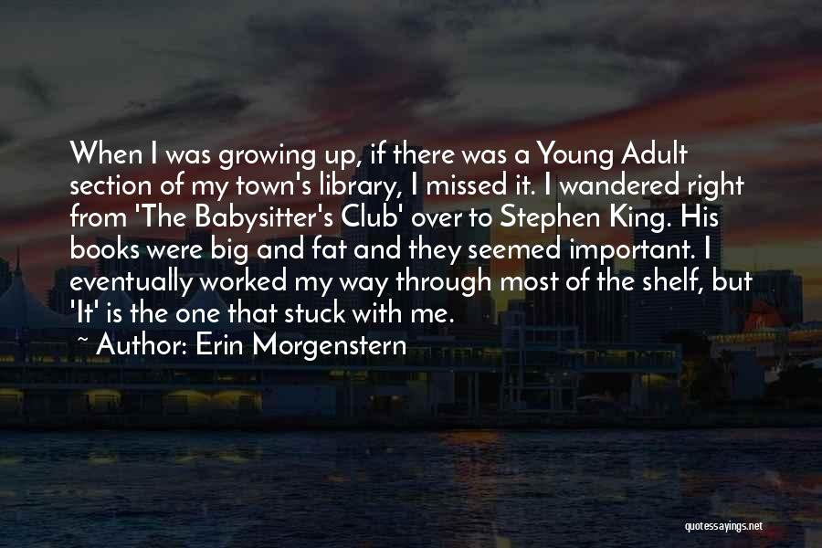 Worked Up Quotes By Erin Morgenstern