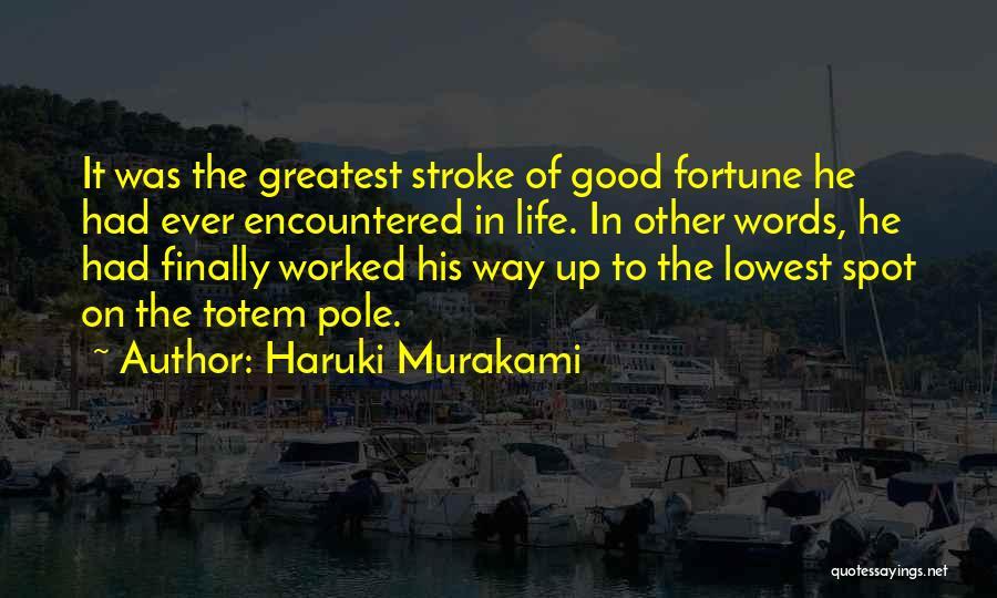 Worked Up Quotes By Haruki Murakami